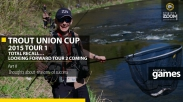 Trout Union Cup 2015 Tour 1 – Total Recall… looking forward Tour 2 coming. Part 2 (English)